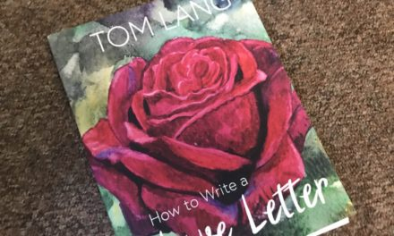 """Tom Lang on """"How to Write a Love Letter"""""""